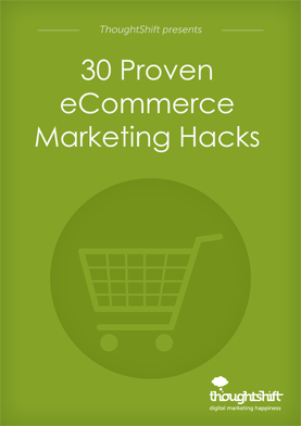 30 Proven eCommerce Marketing Hacks