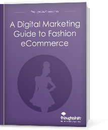 A Digital Marketing guide to fashion eCommerce - Cover
