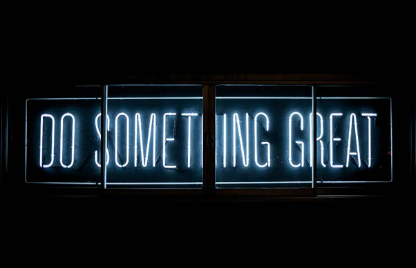 Neon sign - saying - do something great