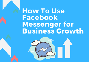 Facebook Messenger for Business Growth - supporting graphic